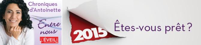 Êtes-vous prêt? 2015 à votre porte