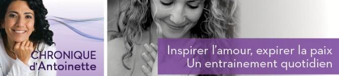 Inspirer l'amour, expirer la paix  – Un entrainement quotidien