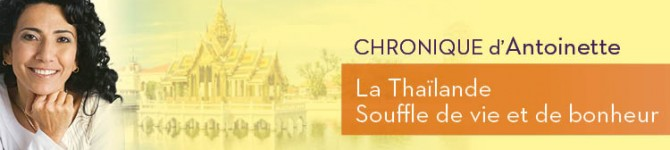 La Thaïlande – Souffle de vie de bonheur