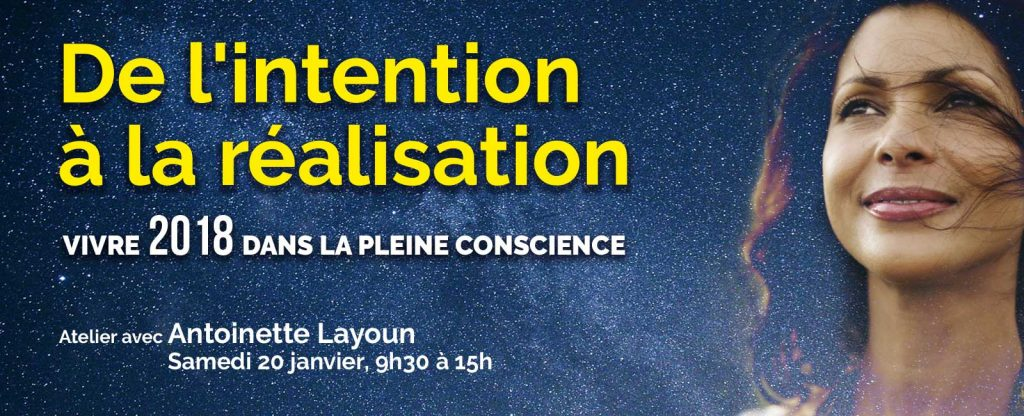 Atelier Intentions 2018 - De l'intention à la réalisation