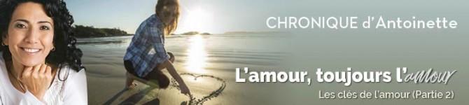 Les 10 clés de l'amour…L'Amour… pour toujours!