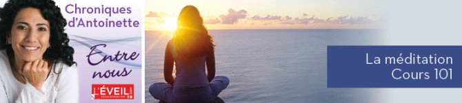 La méditation – Cours 101