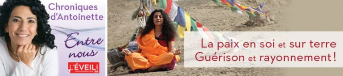 La paix en soi et sur terre –Guérison et rayonnement!