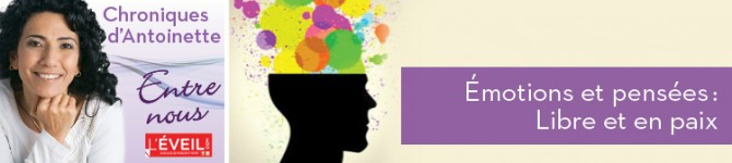 Émotions et pensées: Libre et en paix