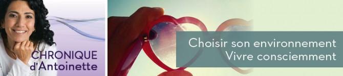 Choisir son environnement – Vivre consciemment