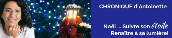 Noël, Renaitre à sa lumière … Suivre son étoile!