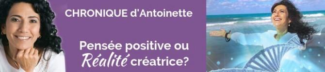 Pensée positive ou réalité créatrice?