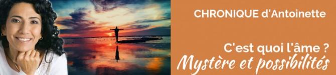 C'est quoi l'âme? Mystère et possibilités